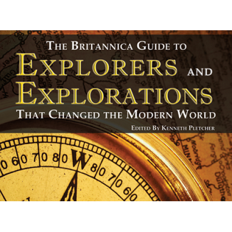 BRITANNICA EXPLORERS AND EXPLORATIONS