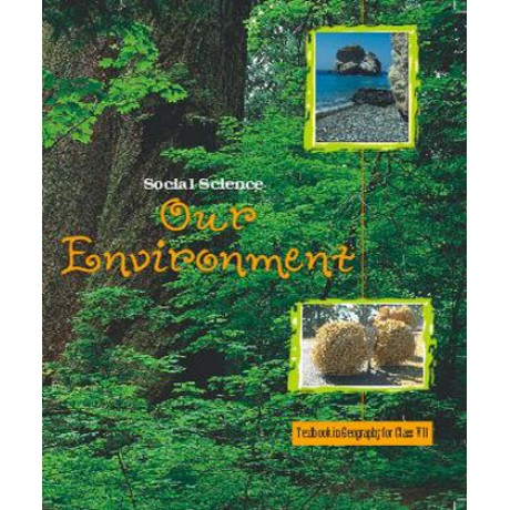OUR ENVIRONMENT - GEOGRAPHY