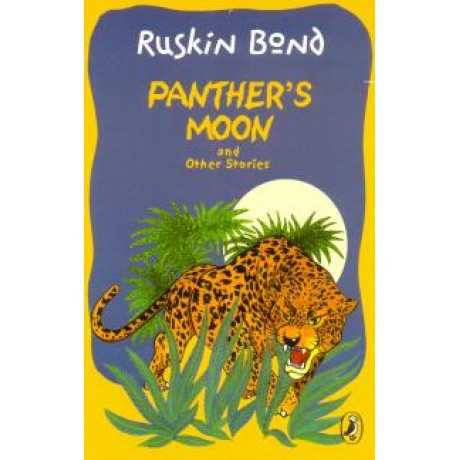 RUSKIN BOND PANTHER'S MOON
