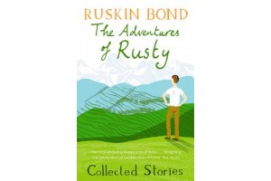 RUSKIN BOND THE ADVENTURES OF RUSTY