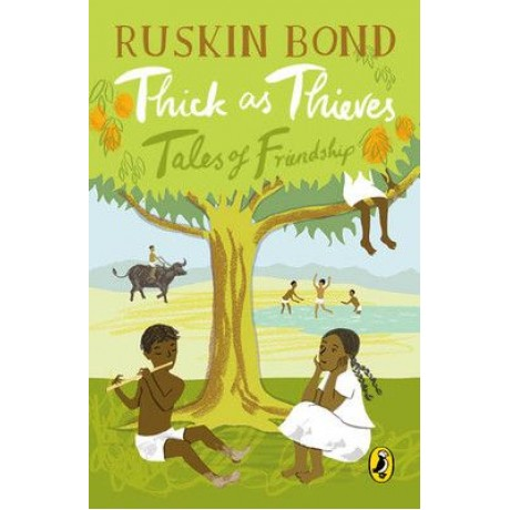 RUSKIN BOND THICK AS THIEVES